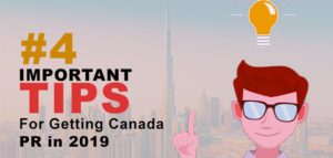 Important tips for getting Canada PR in 2019