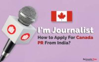 Immigrate to Canada From India as A Journalist