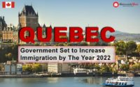 Quebec Government Set to Increase Immigration by The Year 2022